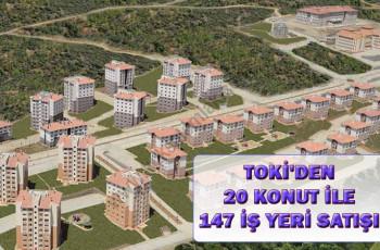 TOKİ'den 20 Konut ile 147 İş Yeri Satışı