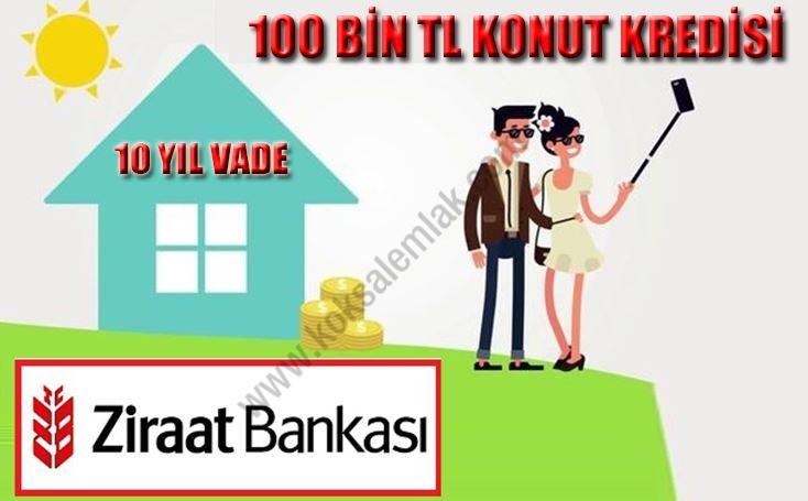 Ziraat Bankası 100.000 TL Düşük Faizli Konut Kredisi