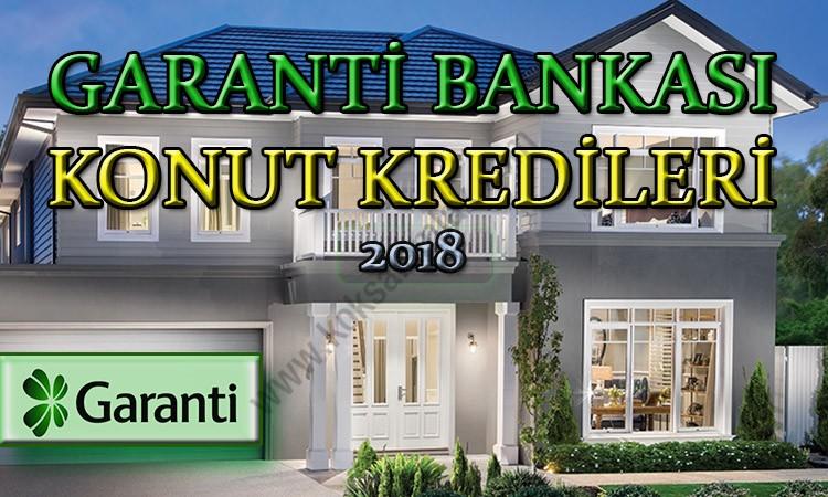Garanti Bankası Konut Kredileri 2018