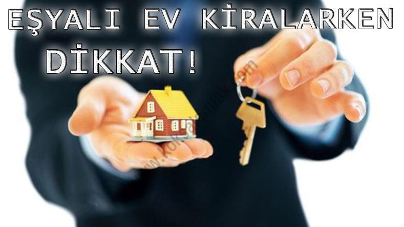 Karabük'te Eşyalı Ev Kiralarken Nelere Dikkat Edilmeli?